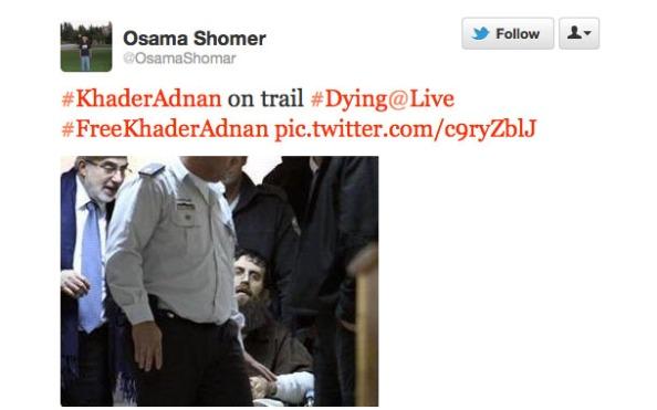 Khader Adnan - tweetpic by Osama Shomer